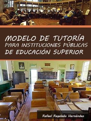 MODELO DE TUTORÌA PARA INSTITUCIONES PÙBLICAS DE  EDUCACIÒN SUPERIOR